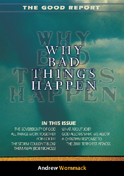 The Good Report: Why Bad Things Happen Booklet