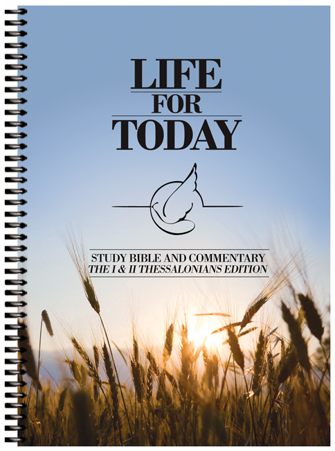 Life For Today - I & II Thessalonians Edition