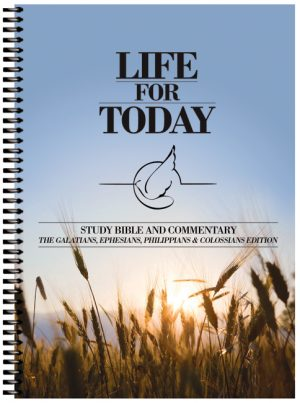 Life for Today - Galatians, Ephesians, Philippians, Colossians Edition